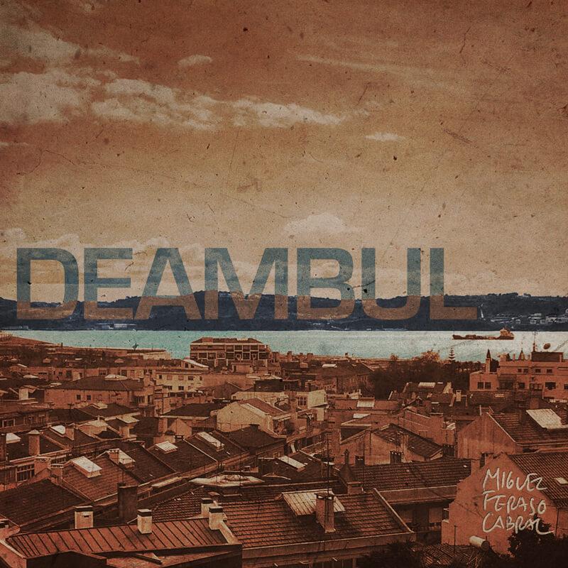 Deambul - «Indo por ali longe»